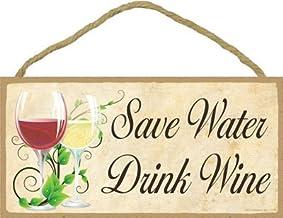 "SJT ENTERPRISES, INC. Save Water Drink Wine 5"" x 10"" Wood Plaque Sign (SJT13170)"