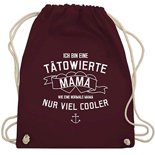 Muttertagsgeschenk - Ich bin eine tätowierte Mama - Unisize - Bordeauxrot - gym bag damen anker - WM110 - Turnbeutel und Stoffbeutel aus Baumwolle
