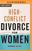 High-conflict Divorce for Women