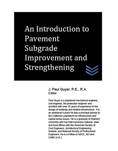 An Introduction to Pavement Subgrade Improvement and Strengthening (Street and Highway Engineering)