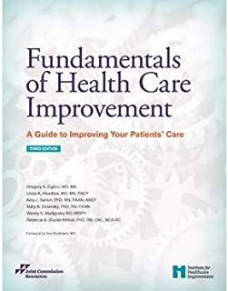 Fundamentals of Health Care Improvement: A Guide to Improving Your Patients' Care, Third Edition (Soft Cover)