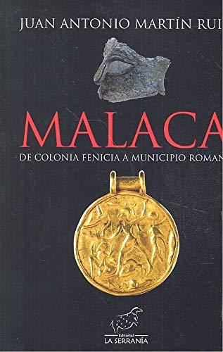 Malaca de colonia fenicia a municipio romano