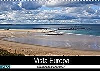 Vista Europa - Traumhafte Panoramen (Wandkalender 2022 DIN A2 quer): Traumhafte Panoramen Europas (Monatskalender, 14 Seiten )