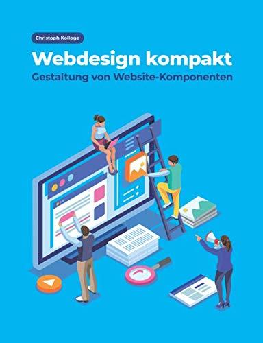 Webdesign kompakt: Gestaltung von Website-Komponenten