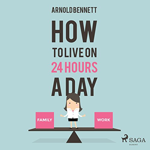 How to Live on 24 Hours a Day  By  cover art
