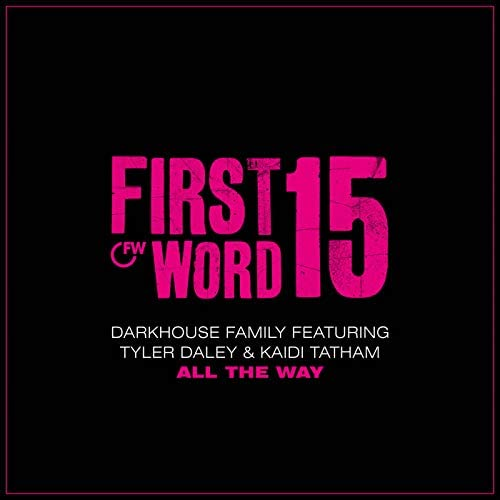Darkhouse Family feat. Tyler Daley & Kaidi Tatham