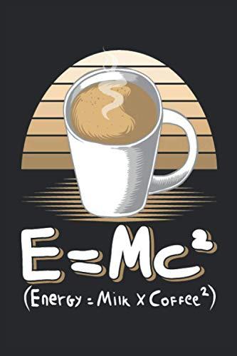 E = Mc²: Notizbuch Kaffee - Tolles liniertes Retro Notizbuch - 120 linierte Seiten um Notien, Ideen und Gedanken festzuhalten | ca. DINA5 | Geschenk für Freunde, Bekannte und Gäste