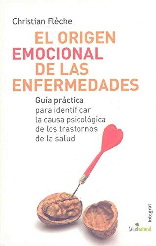 El origen emocional de las enfermedades: 061 (OTROS INTEGRAL)