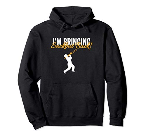 Trombone Player Sackbut Player Band Musician Gift Pullover Hoodie
