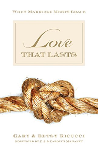 Love That Lasts: Making a Magnificent Marriage