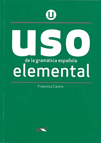 Uso de la gramática española. Nivel Elemental. Buch
