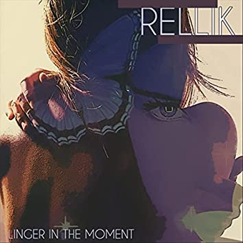 Linger in the Moment