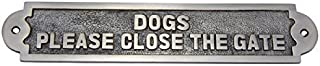 Adonai Hardware Dogs Please Close The Gate Brass Door Sign - Antique Brushed Nickel