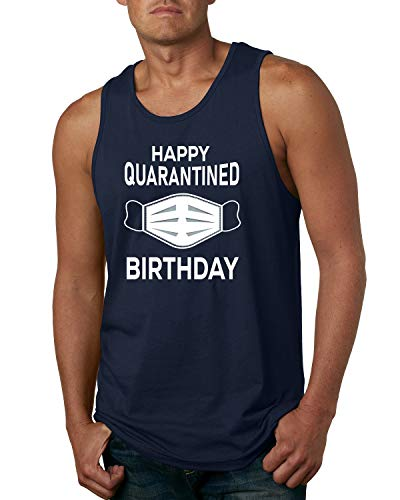 Happy Quarantined Birthday 2020 Isolation Flu Virus Social Distance Birthday Party | Mens Pop Culture Graphic Tank Top, Navy, Large