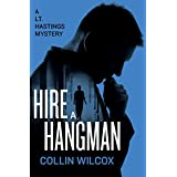 Hire a Hangman (The Lt. Hastings Mysteries Book 15) (English Edition)