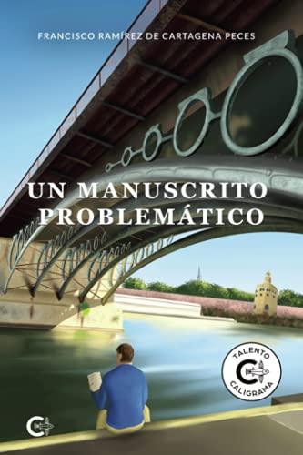 Un manuscrito problemático (Talento)