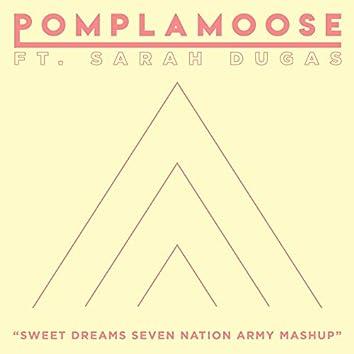 Sweet Dreams Seven Nation Army Mashup