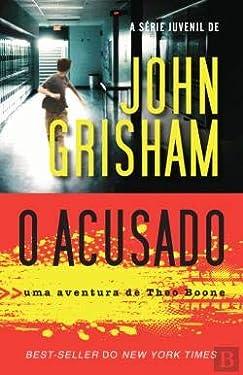 O Acusado Uma aventura de Theo Boone (Portuguese Edition)