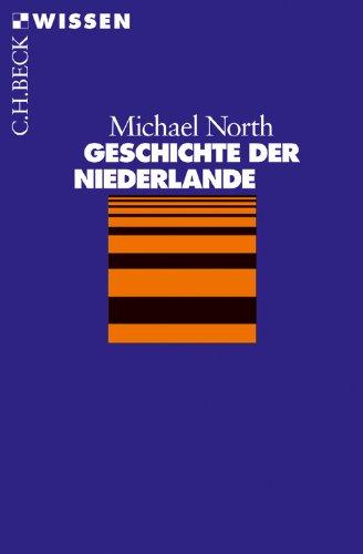 Geschichte der Niederlande (Beck'sche Reihe 2078)