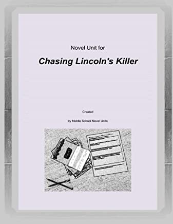 Novel Unit for Chasing Lincolns Killer