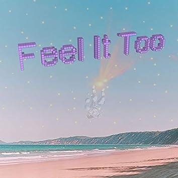Feel It Too (feat. Odessa Vollan)
