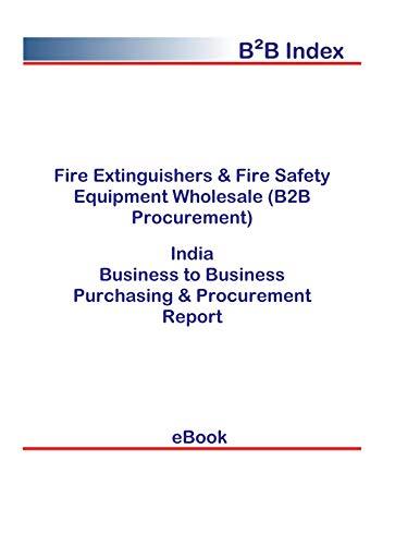 Fire Extinguishers & Fire Safety Equipment Wholesale (B2B Procurement) in India: B2B Purchasing + Procurement Values