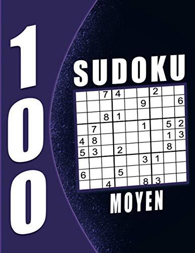 Livre Sudoku Pour Adulte Moyen: 100 Grilles avec solutions, Sudoku Adulte Gros Caractère| Grand Taille. (French Edition)