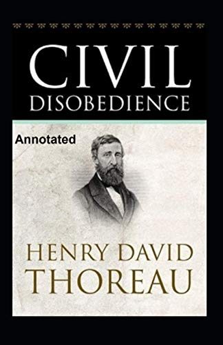 Civil Disobedience Annotated
