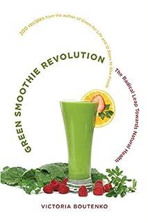 Green Smoothie Revolution: The Radical Leap Towards Natural Health (1556438125) | Amazon price tracker / tracking, Amazon price history charts, Amazon price watches, Amazon price drop alerts