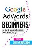 A beginners guide to Adwords