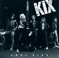 Cool Kids by KIX (1990-10-25)