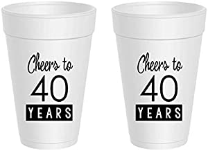 40th Birthday Styrofoam Cups - Cheers to 40 Years