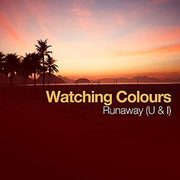 Runaway (U & I)
