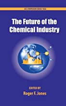 The Future of the Chemical Industry (ACS Symposium Series)