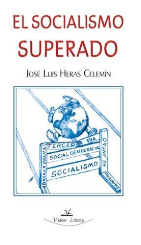 EL SOCIALISMO SUPERADO
