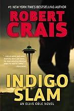 Indigo Slam( An Elvis Cole Novel)[INDIGO SLAM][Paperback]