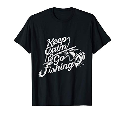 Keep Calm & Go Fishing Regalo divertido para pescador Camiseta