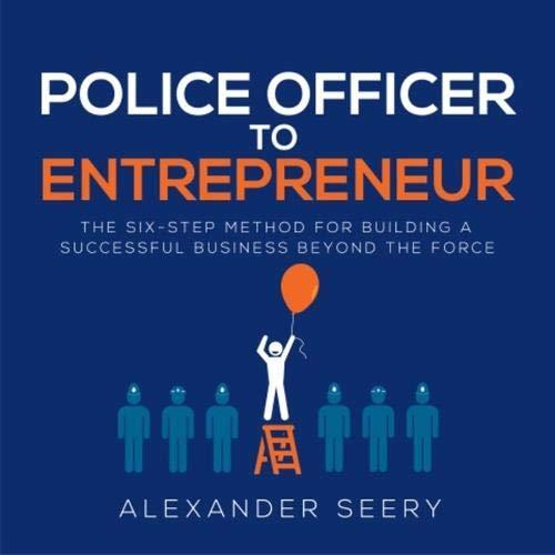 Police Officer to Entrepreneur Titelbild