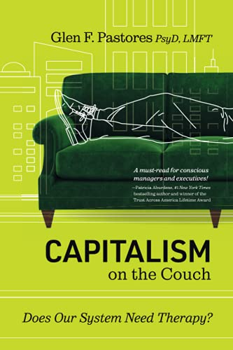 Capitalism on the Couch: Does Our System Need Therapy?