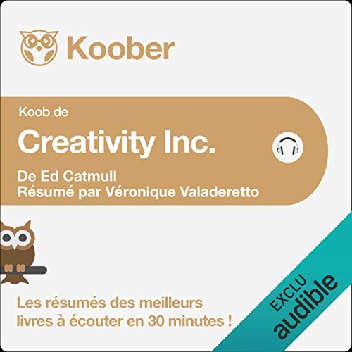 Creativity Inc. d'Ed Catmull et Amy Wallace [Résumé] Titelbild