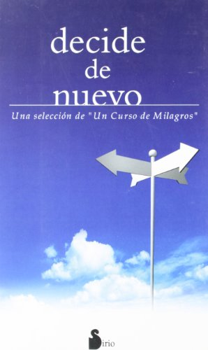 DECIDE DE NUEVO -SELEC.CURSO MILAGROS-. (CAMPAÑA 6,95)