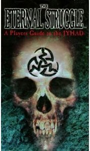 THE ETERNAL STRUGGLE: A Players Guide To The JYHAD (WW 2253)
