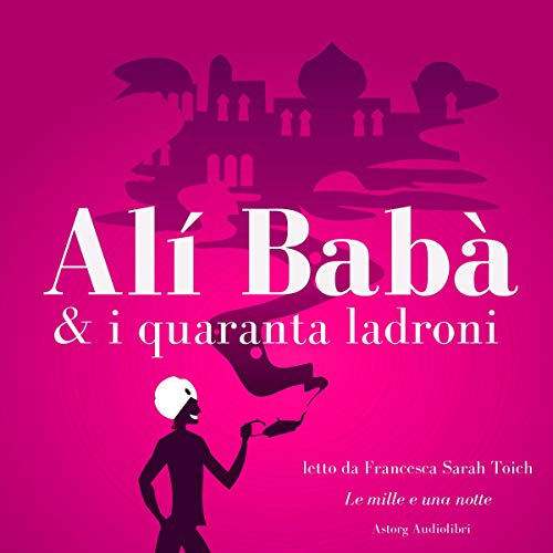 Alí Babà e i quaranta ladroni audiobook cover art
