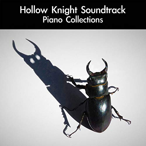 Hollow Knight Soundtrack Piano Collections