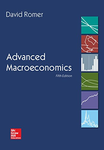 Compare Textbook Prices for Advanced Macroeconomics Mcgraw-hill Economics 5 Edition ISBN 9781260185218 by Romer, David