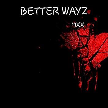 Better Wayz (Instrumental version)