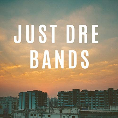 Just Dre