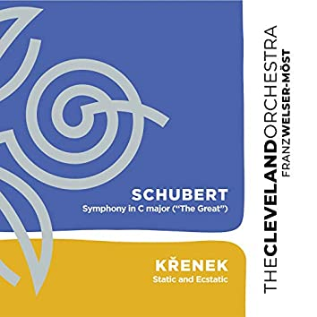 """Schubert: Symphony No. 9 in C Major """"The Great"""" - Křenek: Static and Ecstatic"""
