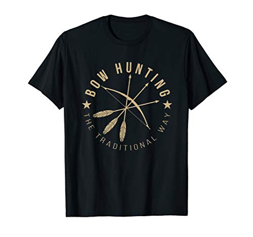 Bowhunting The Traditional Way Bow Arrows Archery Gift T-Shirt