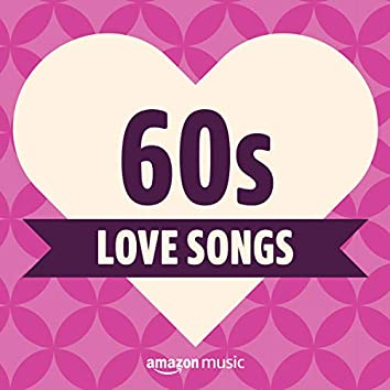 60s Love Songs